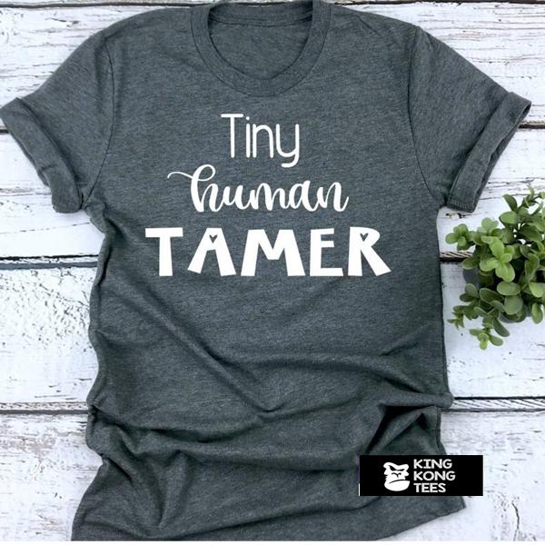 Teacher Tiny Human t shirt