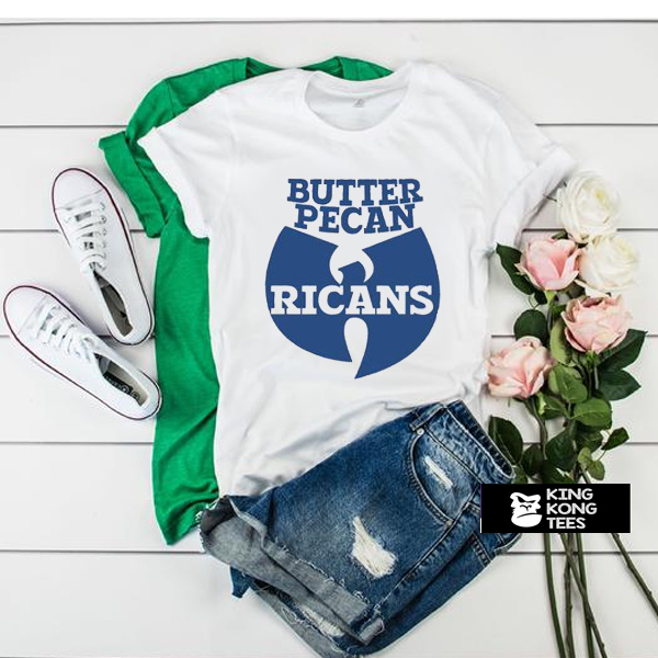 Wu-tang Ice Cream Butter Pecan Ricans t shirt