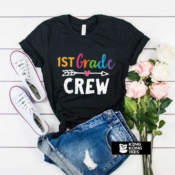 1st Grade Crew t shirt